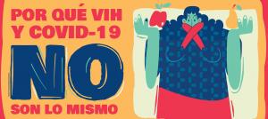 VIH Y COVID NO SON LO MISMO
